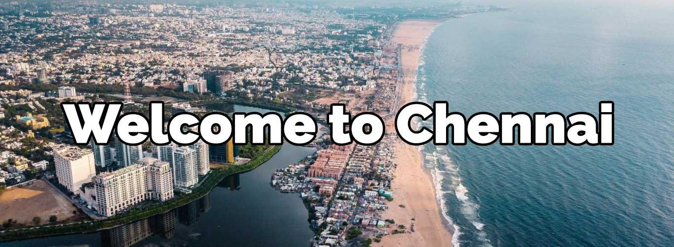 welcome to Chennai